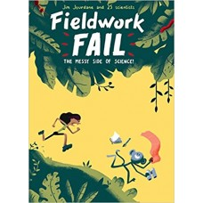 Fieldwork Fail – The Messy Side of Science!